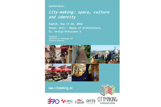 Oris International Conference I City Making Space Culture And